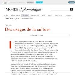 Des usages de la culture, par Evelyne Pieiller (Le Monde diplomatique, août 2012)