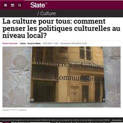 La culture pour tous: comment penser les politiques culturelles au niveau local?