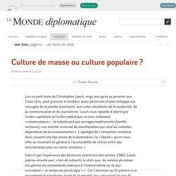 Culture de masse ou culture populaire ?, par Serge Halimi (Le Monde diplomatique, mai 2001)