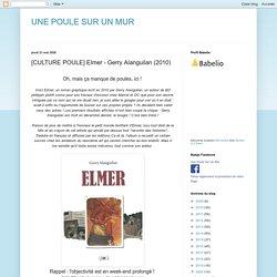 UNE POULE SUR UN MUR: [CULTURE POULE] Elmer - Gerry Alanguilan (2010)