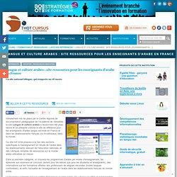 Langue et culture arabes : site ressources pour les enseignants d'arabe en France