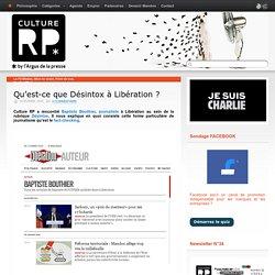 Qu'est-ce que Désintox à Libération ?