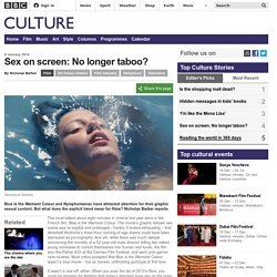 Culture - Sex on screen: No longer taboo?