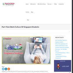 Part-Time Work Culture Of Singapore Student