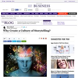 Why Create a Culture of Storytelling?