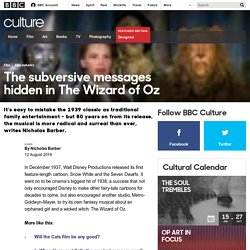 Culture - The subversive messages hidden in The Wizard of Oz