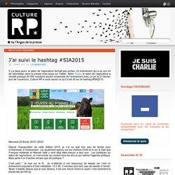 J'ai suivi le hashtag #SIA2015
