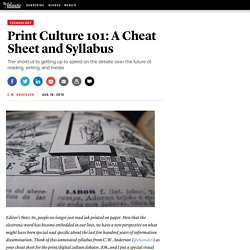 Print Culture 101: A Cheat Sheet and Syllabus