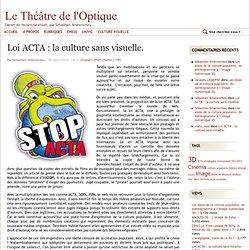 Loi ACTA : la culture sans visuelle.