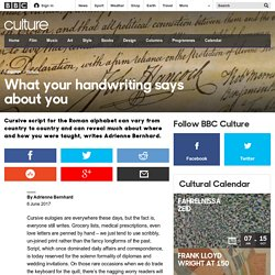 Culture - What your handwriting says about you