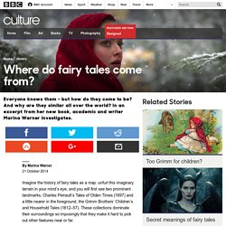 Culture - Where do fairy tales come from?