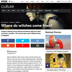 Culture - Where do witches come from?