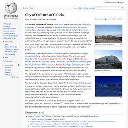 City of Culture of Galicia - Wikipedia, the free encyclopedia - Waterfox