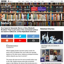 Culture - The great writers forgotten by history