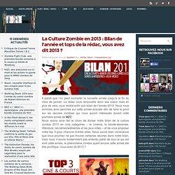 La Culture Zombie en 2013 : Bilan de l'année et tops de la rédac, vous avez dit 2013 ?