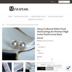 Akoya Cultured White Pearl Stud Earrings for Women – myseapearl