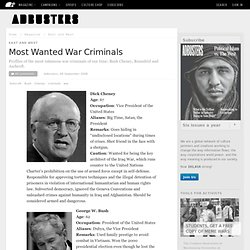 Most Wanted War Criminals | Adbusters Culturejammer Headquarters