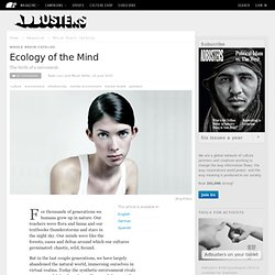Ecology of the Mind | Adbusters Culturejammer Headquarters