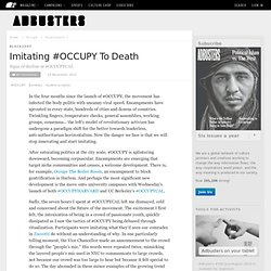 Imitating #OCCUPY To Death