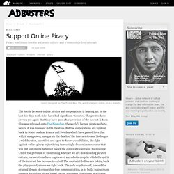 Support Online Piracy