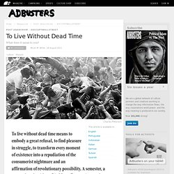 To Live Without Dead Time