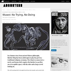 Wuwei: No Trying, No Doing