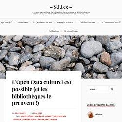 L'Open Data culturel est possible (et les bibliothèques le prouvent !) – – S.I.Lex –
