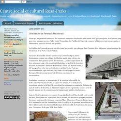 Centre social et culturel Rosa-Parks: Une histoire de l'entrepôt Macdonald