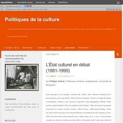 L'État culturel en débat (1981-1995) – Politiques de la culture