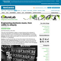 CultureLab: Engineering electronic music, from oddity to ubiquity