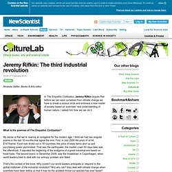 Jeremy Rifkin: The third industrial revolution - CultureLab - Ne
