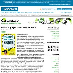 CultureLab: Parenting tips from neuroscience