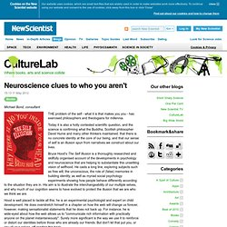 Neuroscience clues to who you aren't