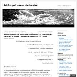 Approche culturelle en histoire et éducation à la citoyenneté – Débat sur le rôle de l'école dans l'éducation à la culture