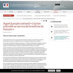 Appel à projets national « L'action culturelle au service de la maîtrise du français »