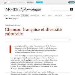 Chanson française et diversité culturelle, par Jean Ferrat (Le Monde diplomatique, mai 2004)