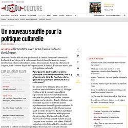 Un nouveau souffle pour la politique culturelle