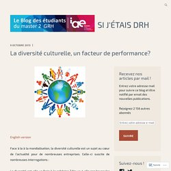 La diversité culturelle, un facteur de performance? – Si j'étais DRH