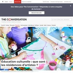 Éducation culturelle: que sont lesrésidences d'artistes?