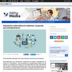 Industries culturelles et créatives : la parole aux entrepreneurs