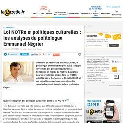 2015. Loi NOTRe et politiques culturelles : les analyses du politologue Emmanuel Négrier