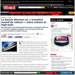 La Sacem dénonce un « transfert massif de valeurs » entre industries culturelles et technologiques