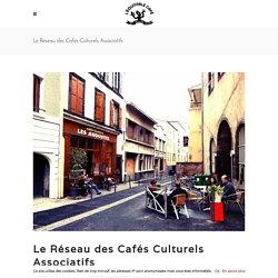 Le Réseau des Cafés Culturels Associatifs