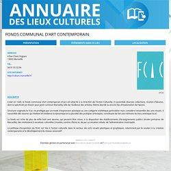 Portail Annuaire Lieux Culturels de la Ville de Marseille - Fonds communal d'art contemporain