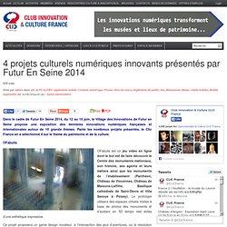 4 projets culturels numériques innovants présentés par Futur En Seine 2014
