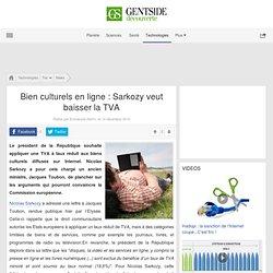 Bien culturels en ligne : Sarkozy veut baisser la TVA