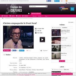 Reportage : Christo et l'emballage du Pont neuf à Paris