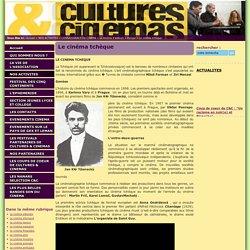 Cultures & Cinémas - Le cinéma tchèque