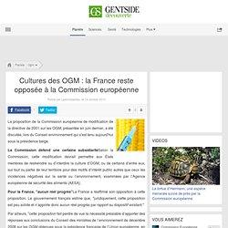 MAXISCIENCES - Cultures des OGM : la France reste opposée à la Commission européenne