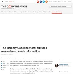 The Memory Code: how oral cultures memorise so much information